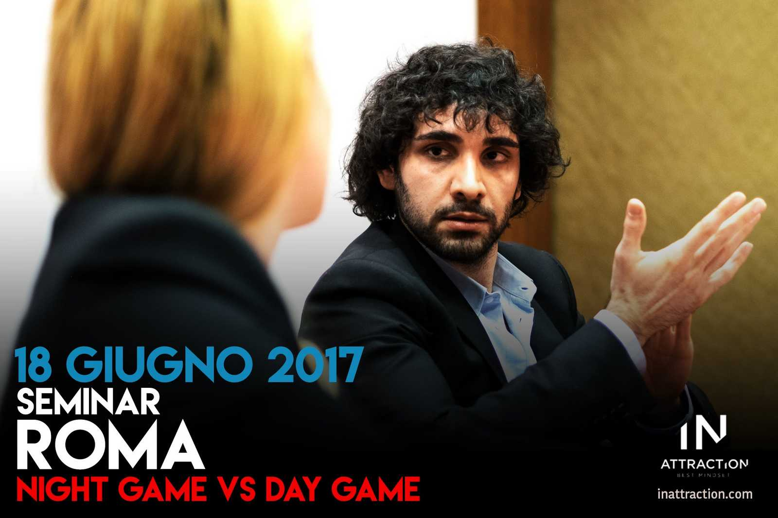 seminario di seduzione roma day game vs night game